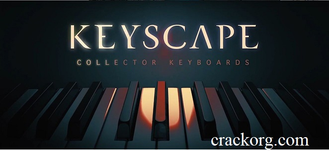 Keyscape1.1.2c Crack (MAC)(VST Plugin) Keygen Free Download